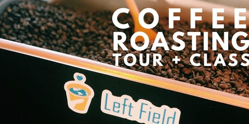 Left Field Coffee Roasting Tour