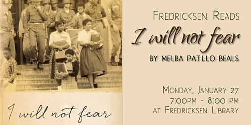 Fredricksen Reads: I Will Not Fear by Melba Pattillo Beals