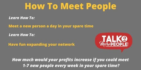 How To Meet People by Talk2MorePeople tickets