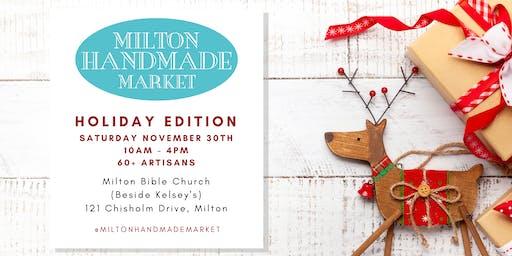 Milton Handmade Market - HOLIDAY EDITION