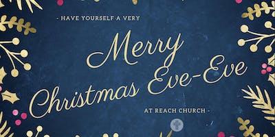A Very Merry Christmas Eve-Eve