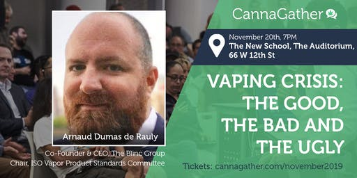 CannaGather.com Presents: Vaping Crisis: The Good, the Bad, and the Ugly