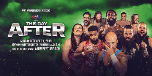 AML Wrestling presents: The Day After