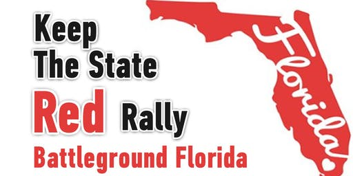 Keep the State of Florida Red - Battleground Rally