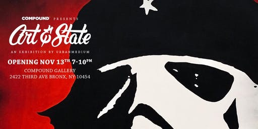 Compound presents: Art & State, An Exhibition by UrbanMedium