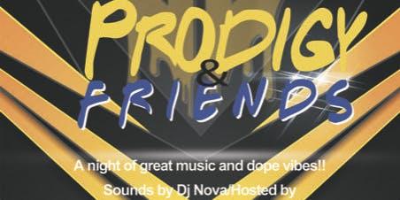 Prodigy & Friends