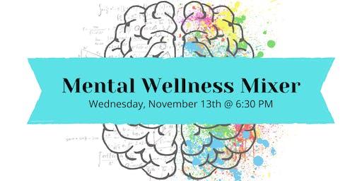 Mental Wellness Mixer