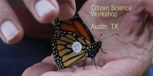 Monarch Workshop, Citizen Science (Austin)