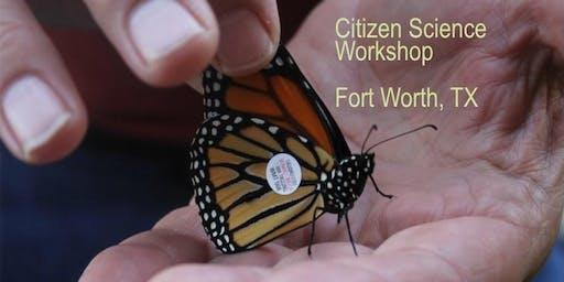 Monarch Citizen Science Workshop (Ft Worth-Dallas)