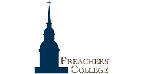 Preachers' College July 15-17, 2020