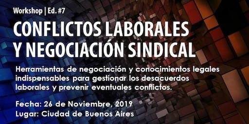 """Workshop """"CONFLICTOS LABORALES Y NEGOCIACIÓN SINDICAL""""   Edición #7"""