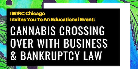 Cannabis Crossing Over with Business & Bankruptcy Law tickets