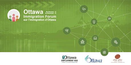 5th Biennial Ottawa Immigration Forum billets