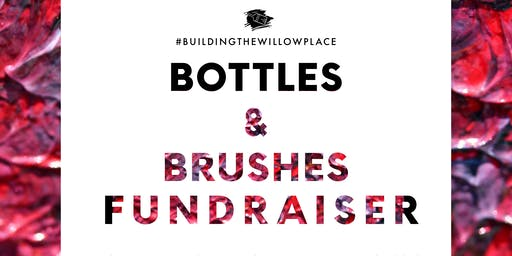 Bottles & Brushes Fundraiser