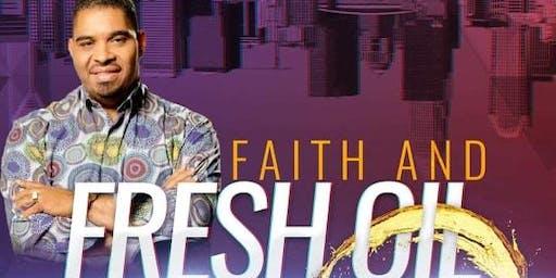 Faith and Fresh Oil Experience