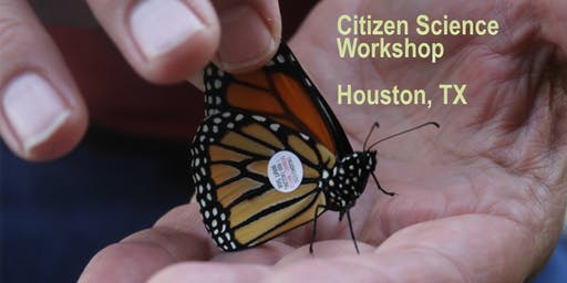 Monarch Citizen Science Workshop (Houston, TX)