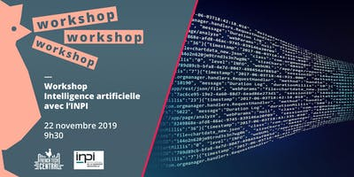 Workshop Intelligence Artificielle @INPI
