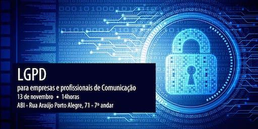 LGPD: impactos, riscos e oportunidades para setor de comunicação