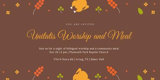 Unitatis Thanksgiving Meal and Worship