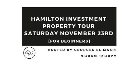 Hamilton Investment Property Tour For Beginners - November 2019