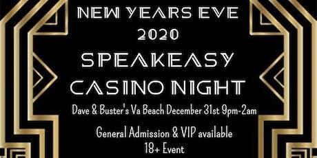 Dave & Buster's Va Beach New Years Eve 2020 Speakeasy Casino Night  tickets