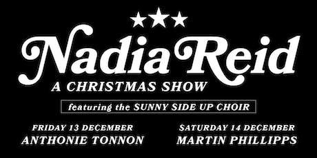 Nadia Reid Christmas Show 2019 - Night 1 tickets