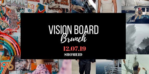 Shomeid Vision Board Brunch (Free Mimosas & Brunch)