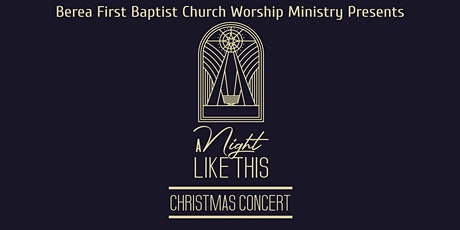 """A Night Like This"" Christmas Concert tickets"