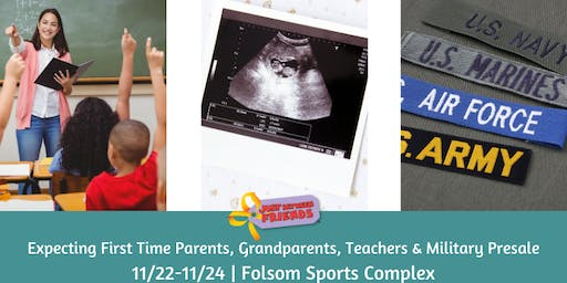 Expecting First Time Parent, Grandparent, Teachers & Military Presale W19