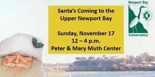 Santa is coming to Upper Newport Bay
