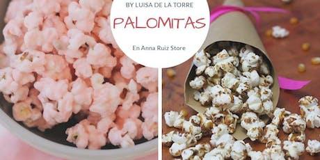 Palomitas de Sabores con la Chef Luisa de la Torre en Anna Ruíz Store entradas