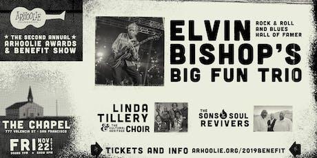 The 2019 Arhoolie Awards & Benefit Show feat. Elvin Bishop's Big Fun Trio tickets