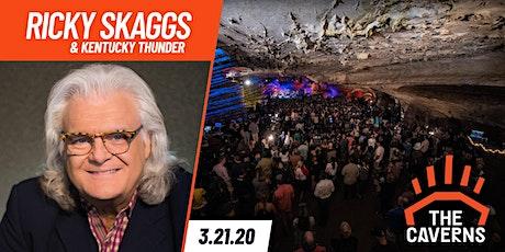 Ricky Skaggs & Kentucky Thunder in The Caverns tickets
