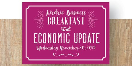 2019 Airdrie Business Breakfast and Economic Update tickets