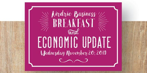 2019 Airdrie Business Breakfast and Economic Update