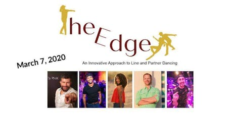 The Edge Dance Event: An Innovative Approach to Line and Partner Dancing tickets