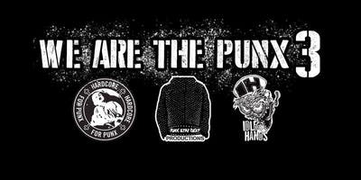 We Are The Punx 3!