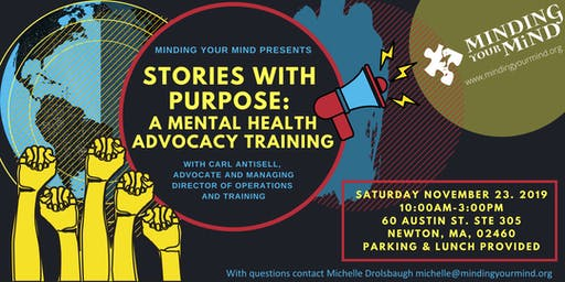 Stories with Purpose:  A Mental Health Advocacy Training