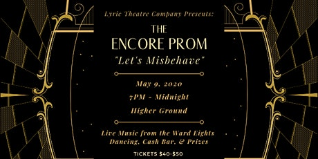 "The Encore Prom – ""Let's Misbehave"" tickets"