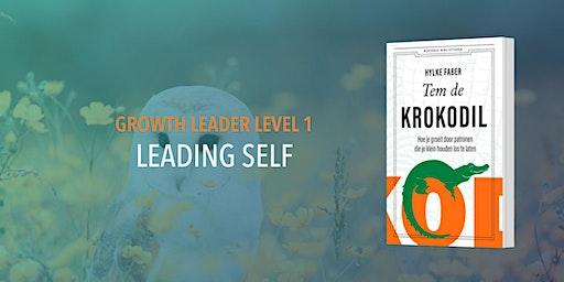 Growth Leader Level 1: LEADING SELF