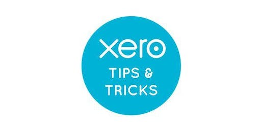 Xero Workshop/Tips & Tricks