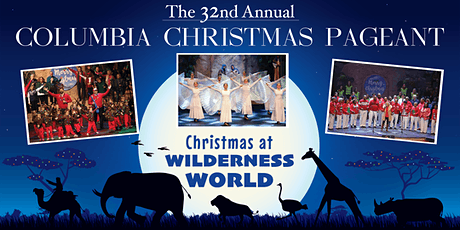 Columbia Christmas Pageant - Saturday @ 5:00 2019 tickets