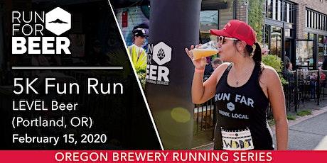 LEVEL Beer 5k Fun Run tickets