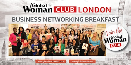 GLOBAL WOMAN CLUB LONDON: BUSINESS NETWORKING BREAKFAST - DECEMBER tickets