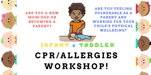 CPR and Allergies Workshop Presented by Registered Nurse