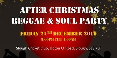 After Christmas Reggae & Soul Party