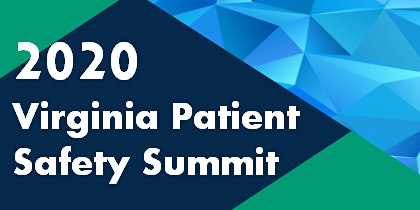 2020 Virginia Patient Safety Summit