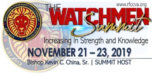 The Watchmen Summit: Increasing in Strength & Knowledge