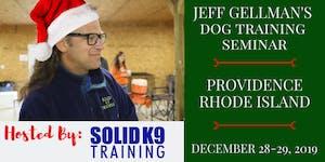 Providence, RI - Jeff Gellman's Dog Training Seminar...