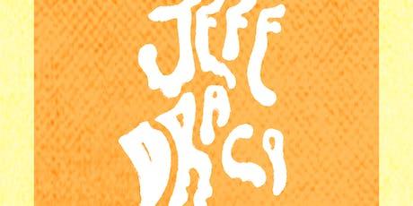 Jeff Draco ~ Makeup Girl ~ Frass Green tickets